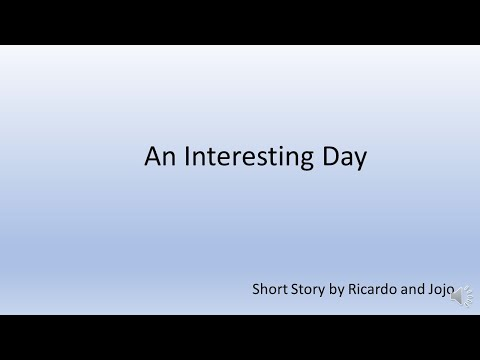 Original Short Story: An Interesting Day