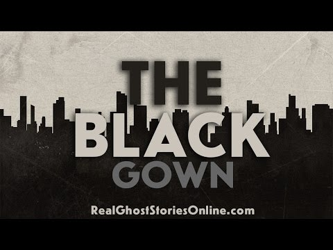 The Black Dress | Ghost Stories, Paranormal, Supernatural, H