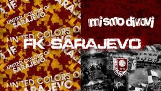 FK SARAJEVO-MI SMO DIVOVI