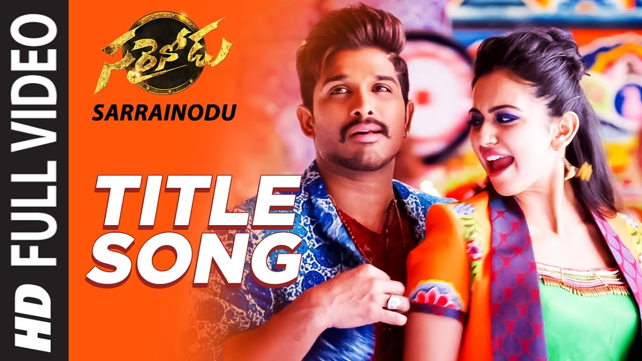 "Download SARRAINODU Full Video Song || ""Sarrainodu"" 