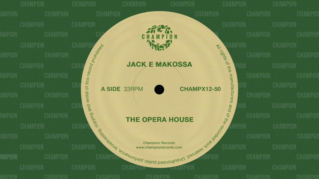 Jack E Makossa - The Opera House (African Mix) [Champion]