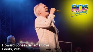 Howard Jones - What Is Love - LIVE at 80s Classical, 2019