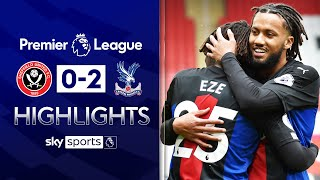 Benteke & Eze secure survival for Palace | Sheffield United 0-2 Crystal Palace | EPL Highlights