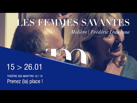 Teaser LES FEMMES SAVANTES - Molière