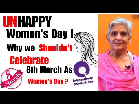 Why we should not Celebrate 8th March as Women's Day| History behind Women's a Day Celebration