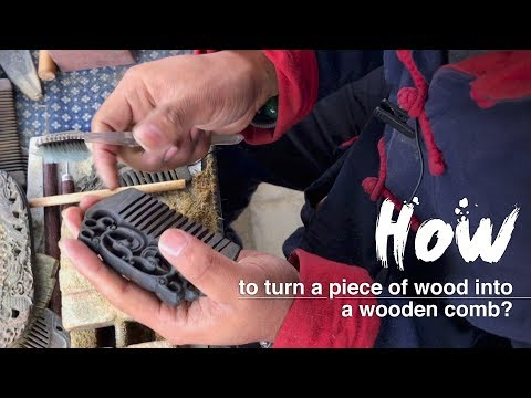 How to turn a piece of wood into a wooden comb?
