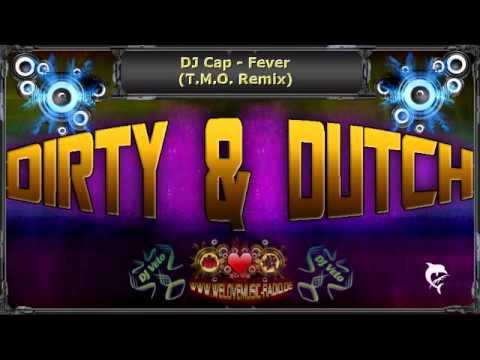 DJ Cap - Fever (T.M.O. Remix)
