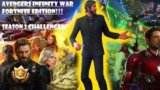 Fortnite INFINITY WAR! [Season 4 week 2 Challenges! The real Avenger!] All camera locations!