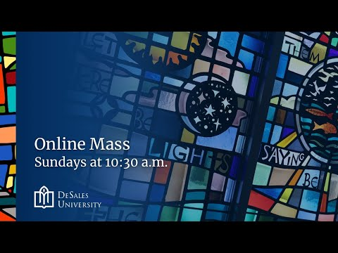 The First Sunday of Lent, Online Mass: February 21, 2021 - from DeSales University