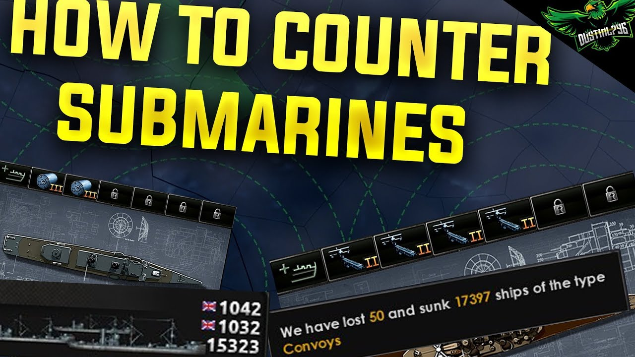 HOI4 Naval Guide: How to Counter Submarines (Hearts of Iron