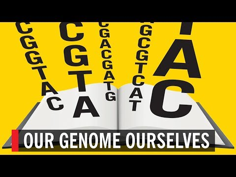 Our Genome Ourselves