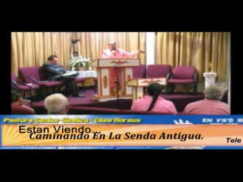 Programa, Caminando En La Senda Antigua. Pastora Olga Burgos. 10-01-2016
