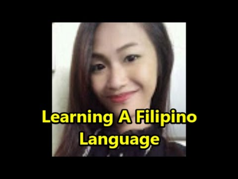 Learning A Filipino Language