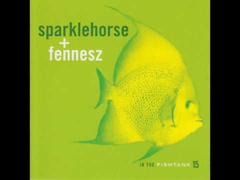 Sparklehorse + Fennesz - In The Fishtank 15 (2009) [Full Album]