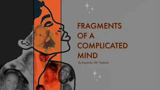 Fragments Of A Complicated Mind | Trailer