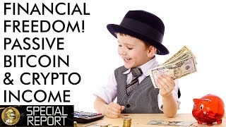 How to Make Passive Income with Bitcoin & Crypto and Claim Your Financial Freedom!