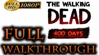 The Walking Dead - 400 Days Walkthrough Part 1 [1080p HD] FULL Episode - No Commentary