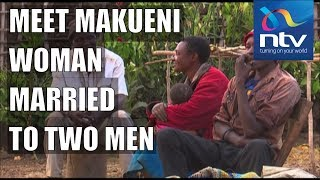 35-year-old woman in Makueni married to two husbands