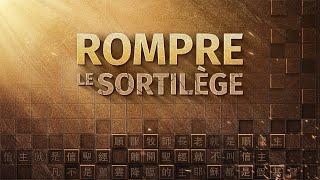 « Rompre le sortilège » Film chrétien complet en français