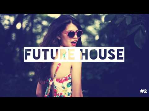 Best of New Popular Future House/EDM Music Mix | #2