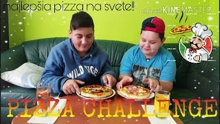 Najlepšia Pizza na Svete!!!! PIZZA CHALLENGE Erik, Thomas