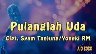 Pulanglah Uda - Karaoke Minang TanpaVokal