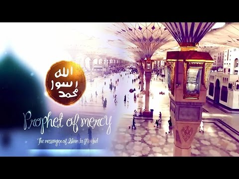A very beautiful Nasheed praising our Nabi Muhammad ﷺ
