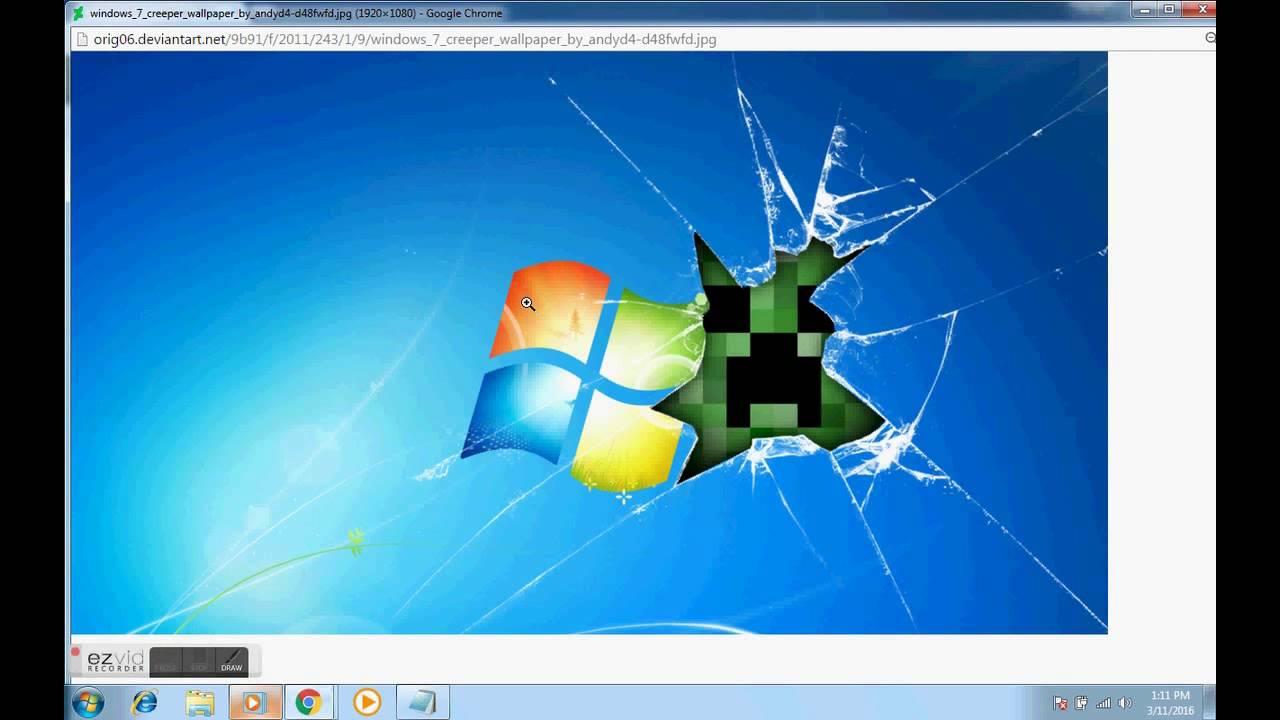 How Get Windows 7 Creeper Wallpaper - Hacker XTYL
