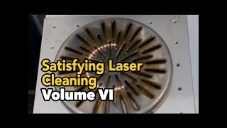 Curiously Satisfying Laser Cleaning Volume 6