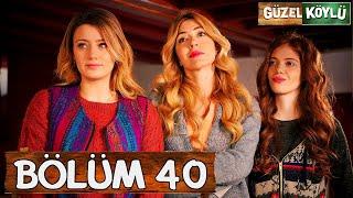 Güzel Köylü 40. Bölüm (Full HD)