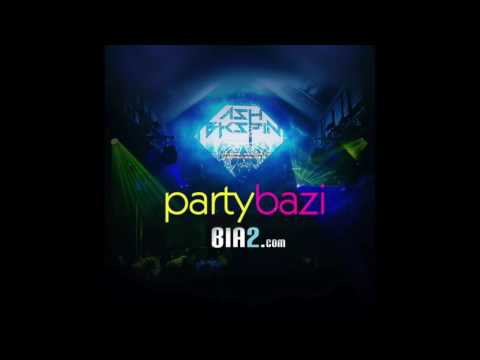 2017 Persian Music mix on Bia2-Dj Ash Bkspin-PartyBazi
