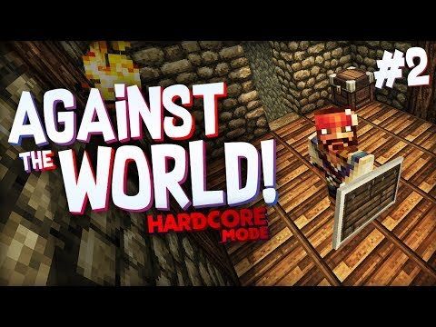 LAYING FOUNDATIONS - Minecraft: Against The World (Hardcore Mode)