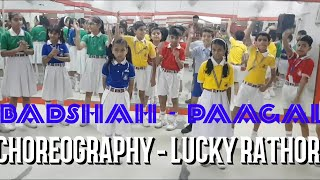 Badshah Paagal dance choreography by lucky rathore for kids