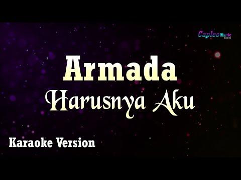 Armada - Harusnya Aku (Karaoke Version)