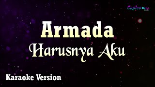 Download lagu Armada - Harusnya Aku (Karaoke Version)