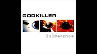 Godkiller  Deliverance Full Album
