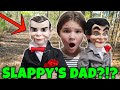 The REAL Slappy Is Here! Slappy's Dad Is Watching Me!