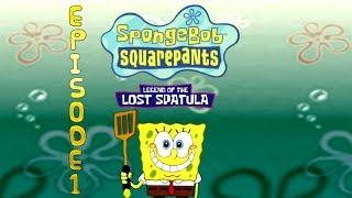 Let's Play: SpongeBob SquarePants: Legend of the Lost Spatula - Episode 1