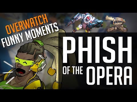 Overwatch: Phish of the Opera
