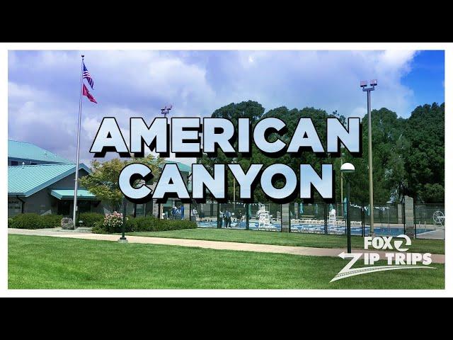KTVU Zip Trips: American Canyon