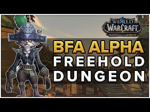 Freehold Dungeon - Battle for Azeroth Alpha - Blood DK