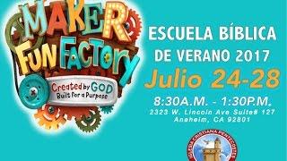 VBS (Maker Fun Factory) Escuela Bíblica de Verano 2017 PROMO