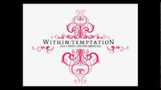 Within Temptation - All I Need (Instrumental)