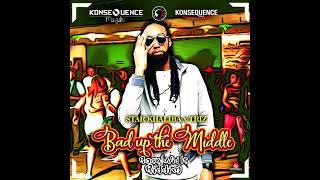 Star Khaliba x Triz - Bad Up The Middle (Raw) [Rock Wid It Riddim] September 2018
