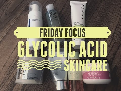 Friday Focus- Glycolic Acid Products