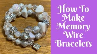 Jewelry Making For Beginners: How To Make Memory Wire Bracelets