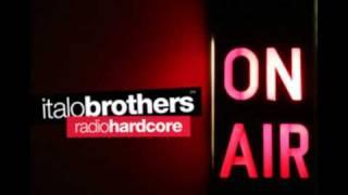 Italobrothers - Radio Hardcore (Partytrooperz vs. Manila Radio Edit)