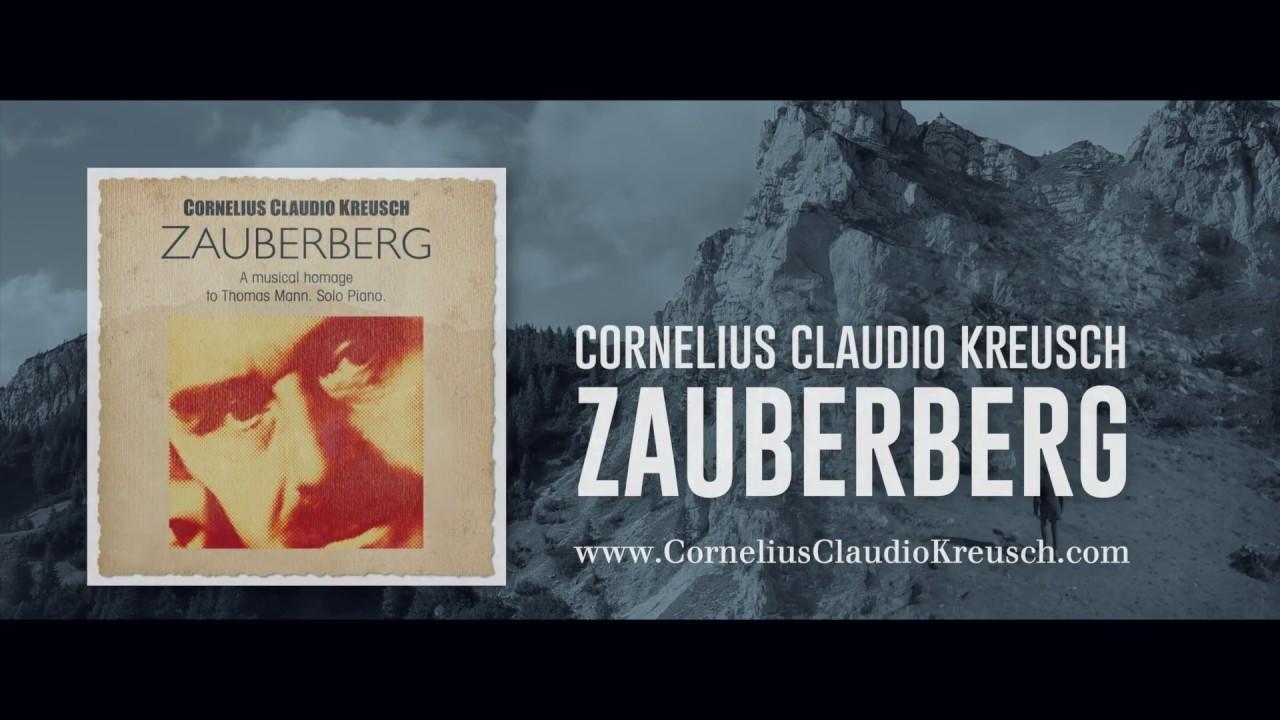 GLM ♫ Cornelius Claudio Kreusch ZAUBERBERG Trailer