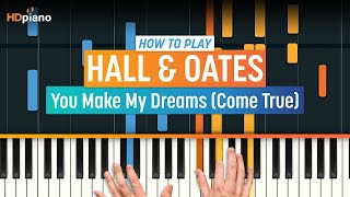 """Learn how to play """"You Make My Dreams (Come True)"""" by Hall & Oates!..."""