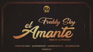 Freddy Sky - El Amante (Audio Oficial)